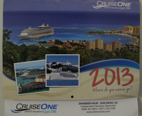 CruiseOne Calendar for 2013  from your Cruise Agent Davinder Kaur